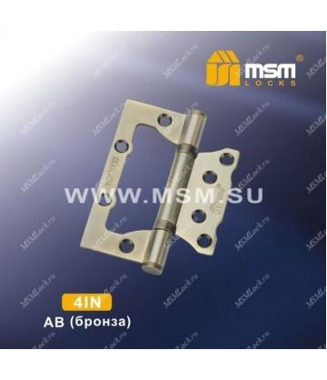 Петля MSM универсальная 100 мм (4IN) без врезки Бронза (AB)